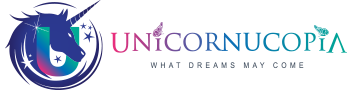 Unicornucopia - What Dreams May Come
